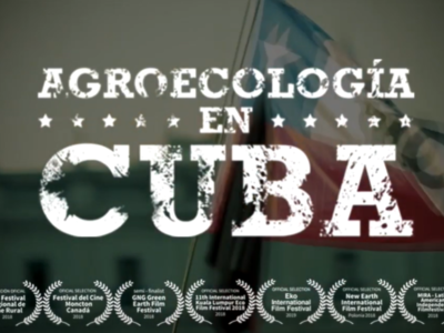 "NO AL TPP-11 | Gira por Chile 2019 del documental ""Agroecología en Cuba"""