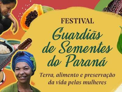 Festival Guardiãs de sementes do Paraná